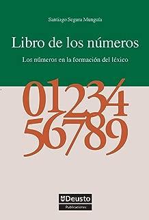 Libro de los números: Los números en la formación del léxico (Letras nº 50) (Spanish Edition)