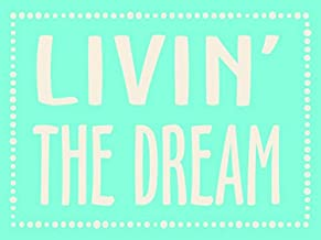 My Word! Livin' The Dream Hanging Wooden Sign, Teal with White Lettering
