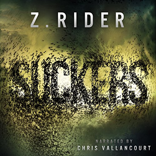 Suckers     A Horror Novel              By:                                                                                                                                 Z. Rider                               Narrated by:                                                                                                                                 Chris Vallancourt                      Length: 7 hrs and 50 mins     24 ratings     Overall 4.0