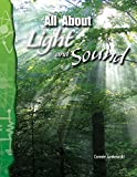 All about Light and Sound (Physical Science)