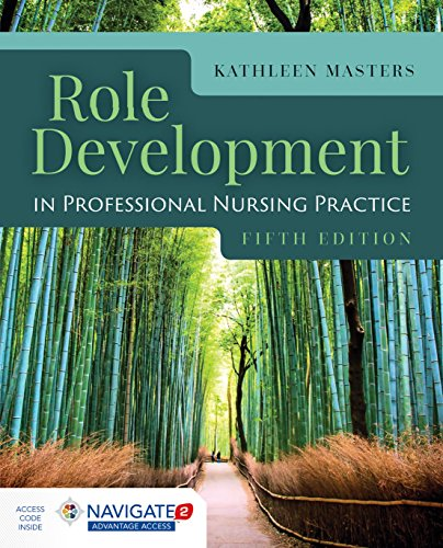 Compare Textbook Prices for Role Development in Professional Nursing Practice 5 Edition ISBN 9781284152913 by Masters, Kathleen