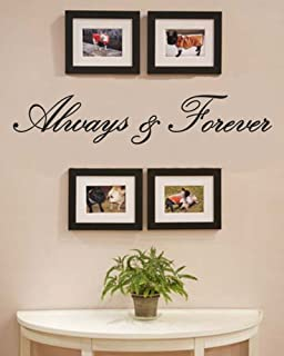 Always & Forever Vinyl Wall Decals Quotes Sayings Words Art Decor Lettering Vinyl Wall Art Inspirational Uplifting
