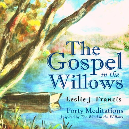 The Gospel in the Willows audiobook cover art