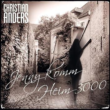 Christian Anders - Jenny komm heim 3000