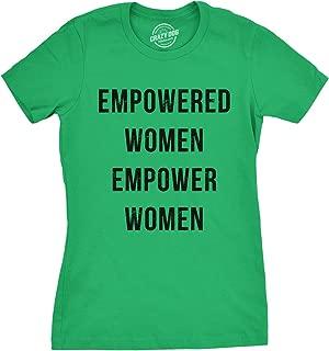 Womens Empowered Women Empower Women T-Shirt Cool Feminism Girl Power Tee