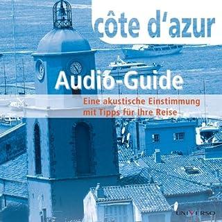 Reiseführer Cote d'Azur                   Autor:                                                                                                                                 Manuela Blisse                               Sprecher:                                                                                                                                 Bernt Hahn                      Spieldauer: 1 Std. und 14 Min.     2 Bewertungen     Gesamt 4,5