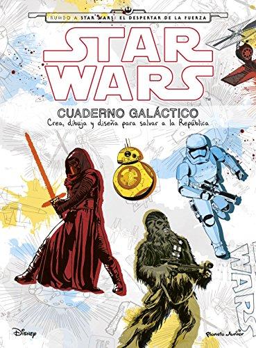 Star Wars. Cuaderno galáctico: Crea, dibuja y diseña para salvar a la República