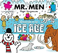 Mr. Men Adventure In The Ice Age (Mr Men Adventures)