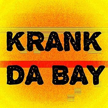 Krank Da Bay (feat. DurtySoClean)