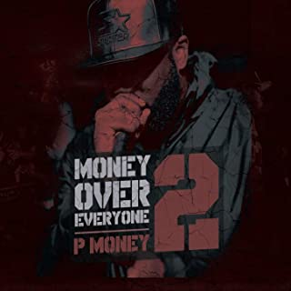 Money Over Everyone 2 [Explicit]