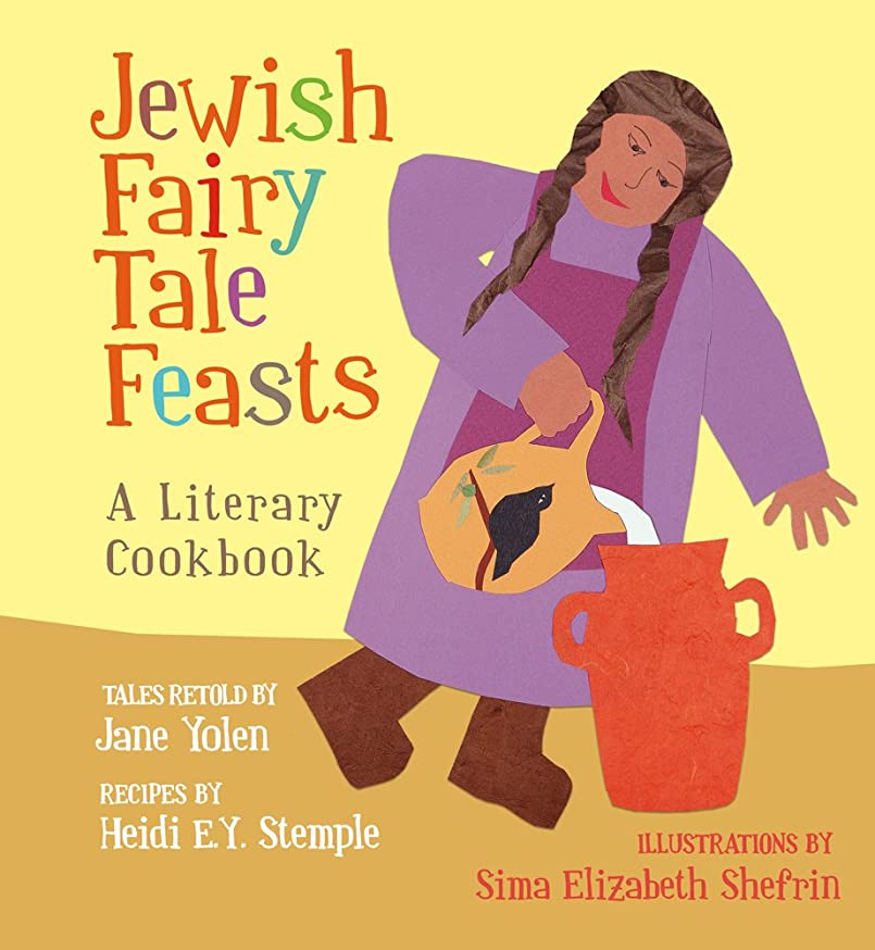 Jewish Fairy Tale Feasts: A Literary Cookbook srgl9630585