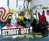 Street Art: The Spray Files