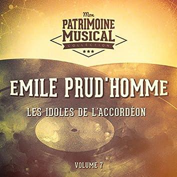 Les idoles de l'accordéon : Emile Prud'homme, Vol. 7