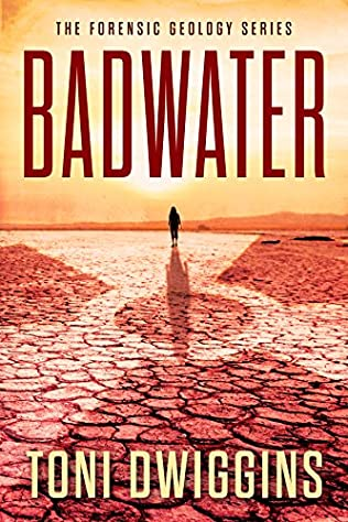 Badwater Forensic Geology Book 1 By Toni Dwiggins