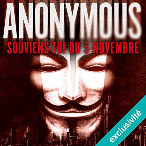 [Livre Audio] Anonyme - Anonymous Souviens-toi du 5 novembre [2017] [mp3 64kbps]