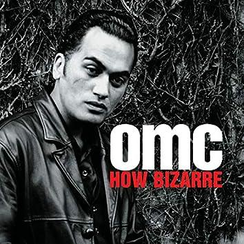 How Bizarre (Deluxe)