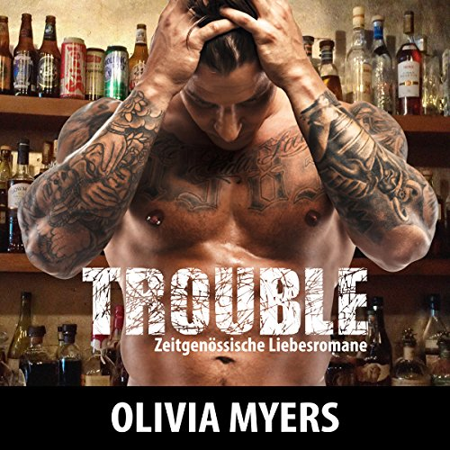 Zeitgenössische Liebesromane: Trouble [Contemporary Romance Novel: Trouble] audiobook cover art