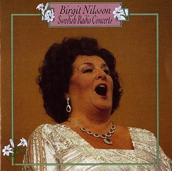 Birgit Nilsson: Swedish Radio Concerts (1947-1961)