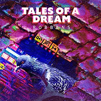 Tales of a Dream