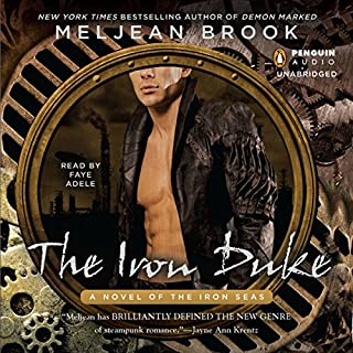 The Iron Duke                   By:                                                                                                                                 Meljean Brook                               Narrated by:                                                                                                                                 Faye Adele                      Length: 13 hrs and 24 mins     351 ratings     Overall 4.3
