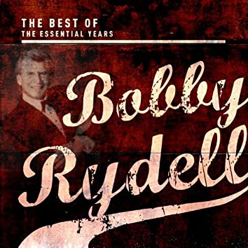 Best of the Essential Years: Bobby Rydell