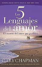 Los 5 Lenguajes del Amar/The 5 Languages of Love (Spanish Edition)