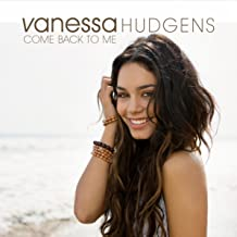 Best vanessa hudgens come back to me mp3 Reviews