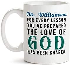 Personalized For Every Lesson You've Prepared Ceramic Coffee Mug Christian Design