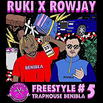 Freestyle Traphouse Benibla #5 (feat. Rowjay)