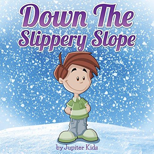 Down the Slippery Slope audiobook cover art