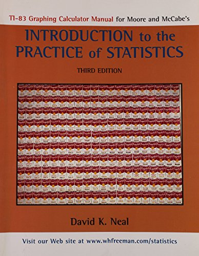 TI-83 Manual for Introduction to the Practice of Statistics, Third Edition