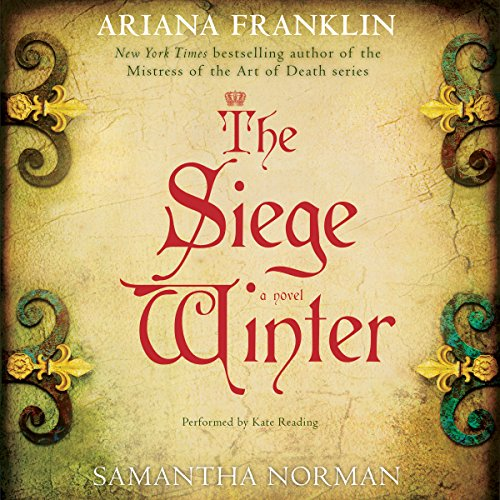 The Siege Winter Audiobook By Ariana Franklin,                                                                                        Samantha Norman cover art