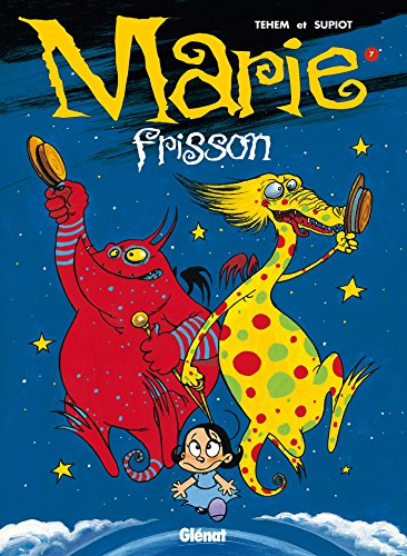 Marie Frisson - Tome 07: Nuit magique