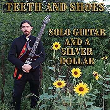 Solo Guitar and a Silver Dollar