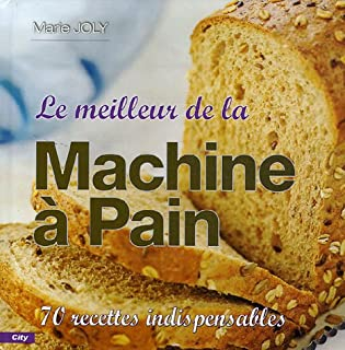 Le meilleur de la machine à pain (CITY EDITIONS)