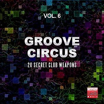 Groove Circus, Vol. 6 (20 Secret Club Weapons)
