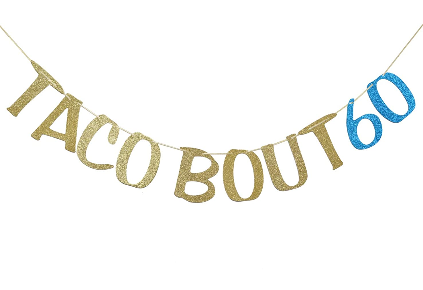 Taco Bout 60 Banner Sign Gold Glitter for 60th Birthday Party Decorations Anniversary Decor Photo Booth Props