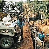Strange Breaks & Mr Thing 3 (Vinyl)