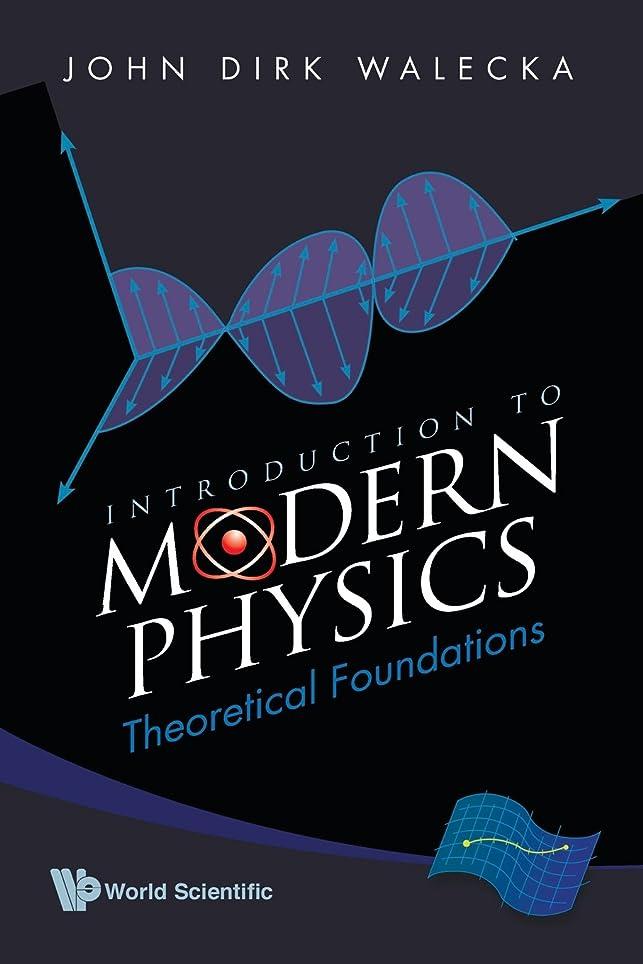 そこから摂動篭Introduction To Modern Physics: Theoretical Foundations