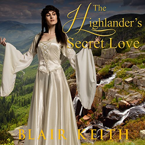 The Highlander's Secret Love audiobook cover art