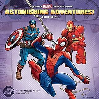 Astonishing Adventures!: 3 Books in 1! audiobook cover art