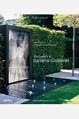 The Gardens of Luciano Giubbilei Hardcover
