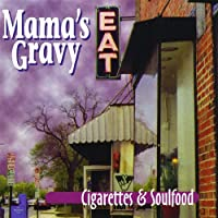 Cigarettes & Soulfood
