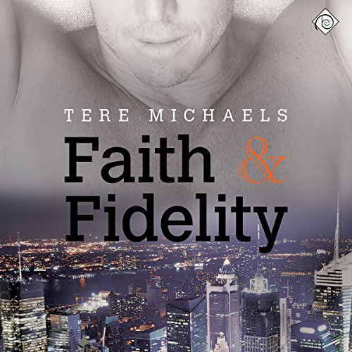 Faith & Fidelity audiobook cover art