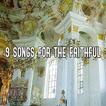 9 Songs For The Faithful