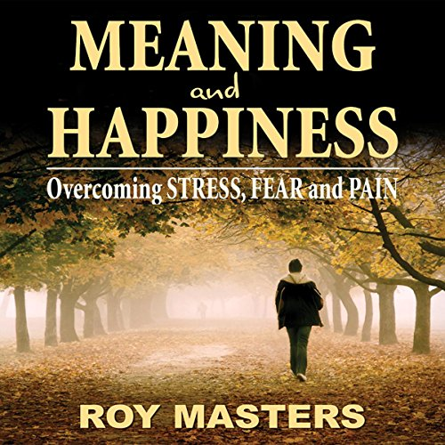 Meaning and Happiness audiobook cover art