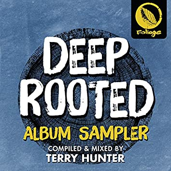 Deep Rooted (Terry Hunter Sampler)