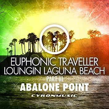 Abalone Point (Loungin Laguna Beach, Pt. 3)