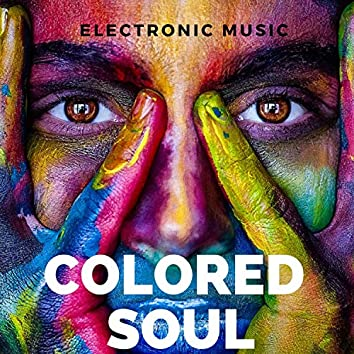 Electronic Music Colored Soul