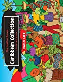 The Heather Doram Caribbean Collection: DAILY LIFE